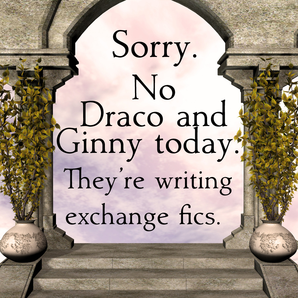 no draco and ginny today